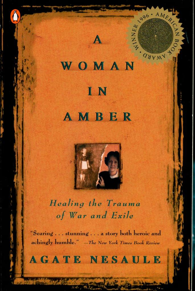 A Woman in Amber: Healing the Trauma of War and Exile als Taschenbuch
