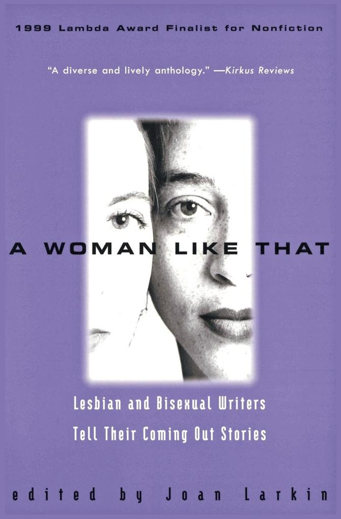 A Woman Like That: Lesbian and Bisexual Writers Tell Their Coming Out Stories als Taschenbuch