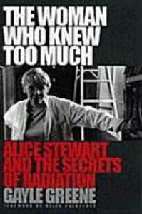 The Woman Who Knew Too Much: Alice Stewart and the Secrets of Radiation als Taschenbuch