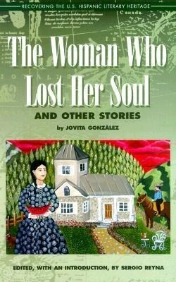 The Woman Who Lost Her Soul: And Other Stories als Taschenbuch