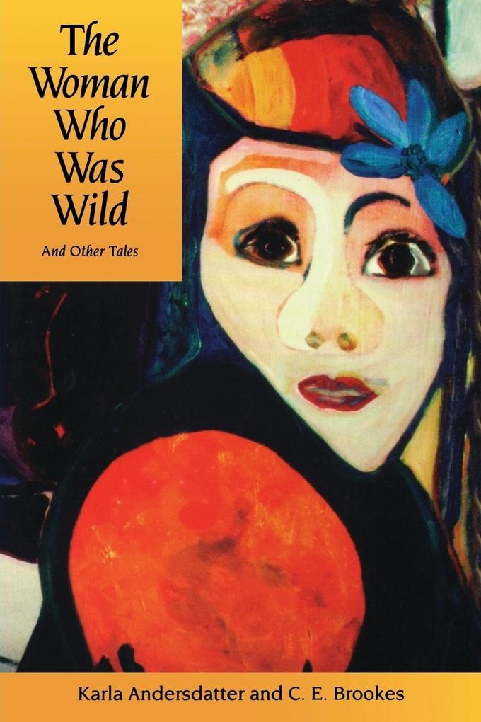 Woman Who Was Wild als Taschenbuch