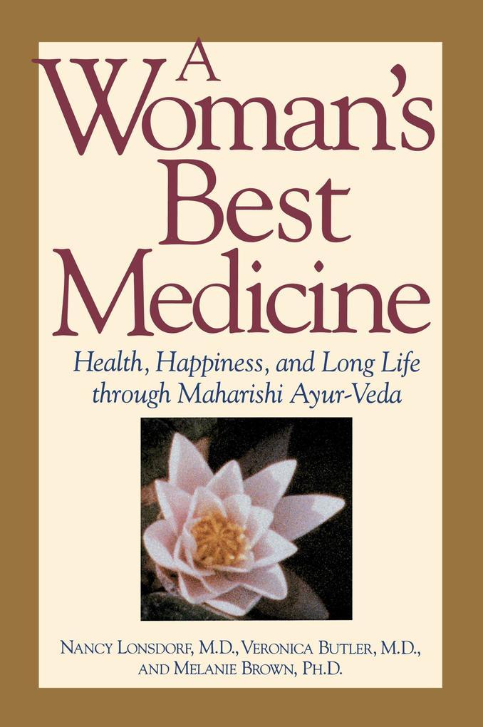 A Woman's Best Medicine als Taschenbuch