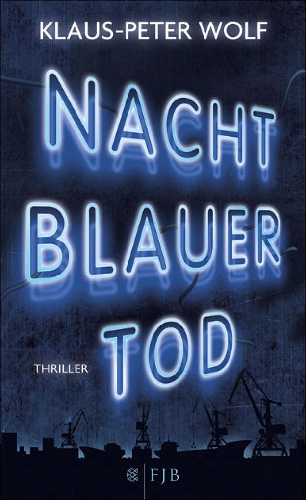 Nachtblauer Tod als eBook von Klaus-Peter Wolf