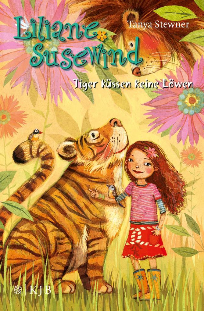 Liliane Susewind - Tiger küssen keine Löwen als eBook von Tanya Stewner