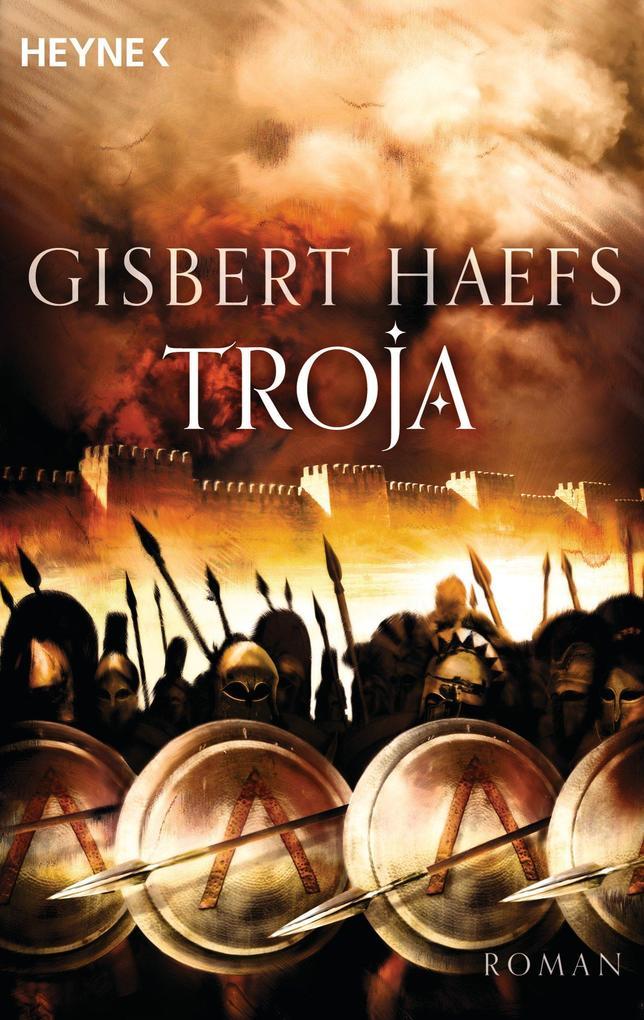 Troja als eBook von Gisbert Haefs
