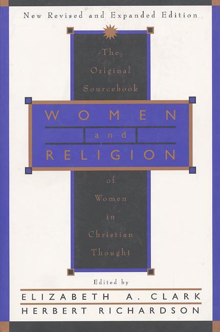 Women and Religion: The Original Sourcebook of Women in Christian Thought als Taschenbuch