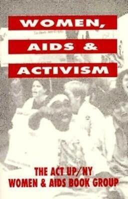Women, AIDS, and Activism als Taschenbuch