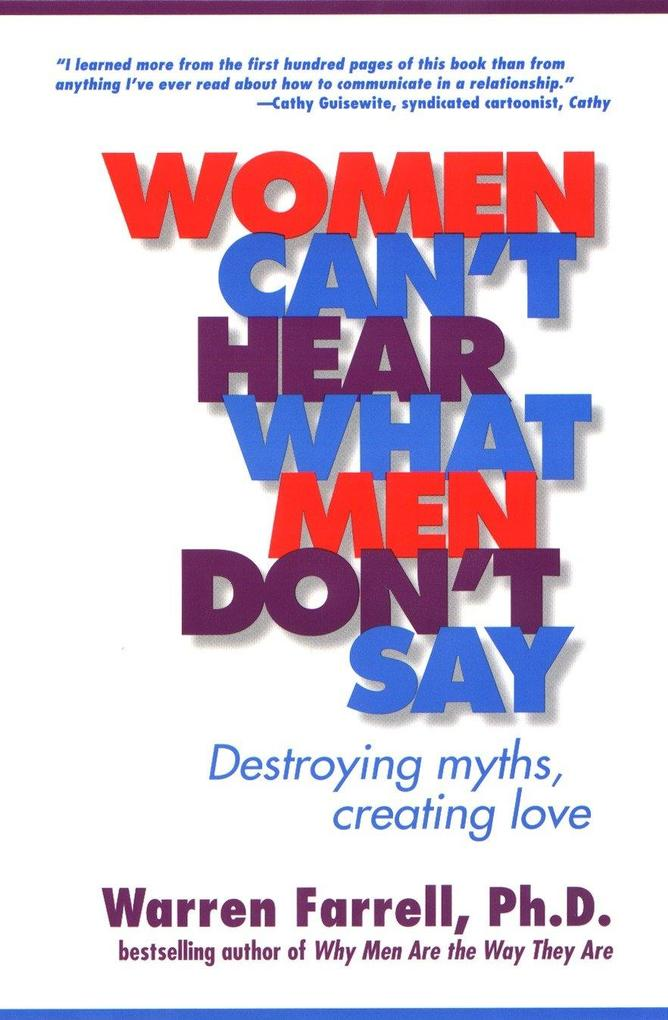 Women Can't Hear What Men Don't Say: Destroying Myths, Creating Love als Taschenbuch
