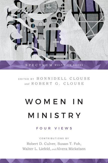 Women in Ministry: Five Views of Sanctification als Taschenbuch
