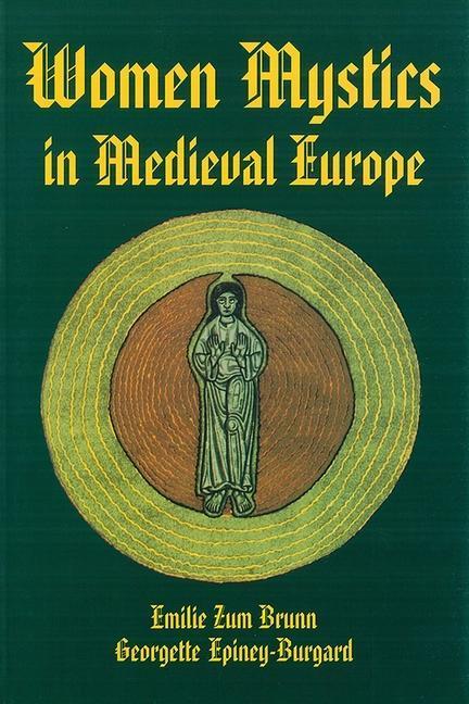 Women Mystics in Medieval Europe als Taschenbuch