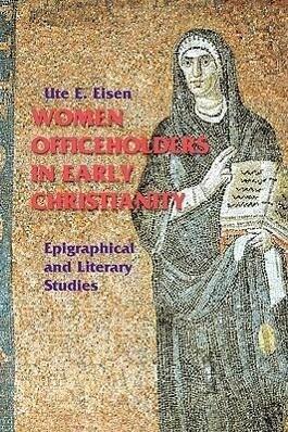 Women Officeholders in Early Christianity als Buch (kartoniert)