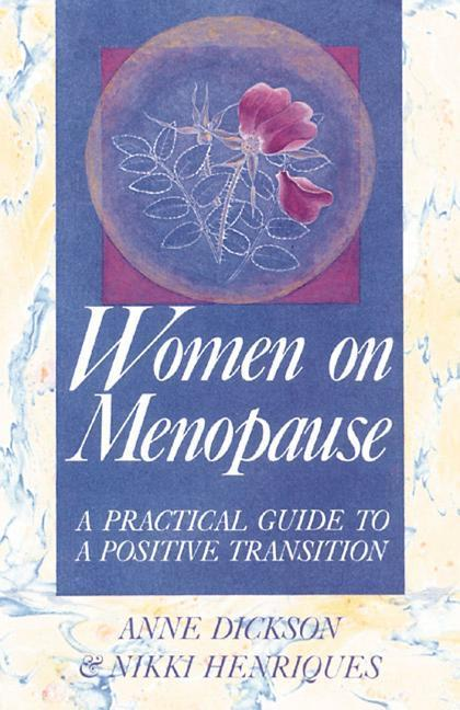 Women on Menopause: A Practical Guide to a Positive Transition als Taschenbuch