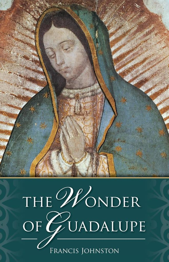 The Wonder of Guadalupe als Taschenbuch