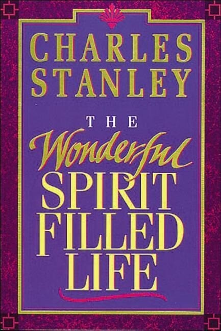 The Wonderful Spirit-Filled Life als Taschenbuch