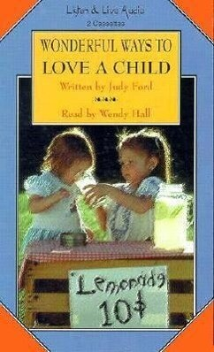 Wonderful Ways to Love a Child als Hörbuch