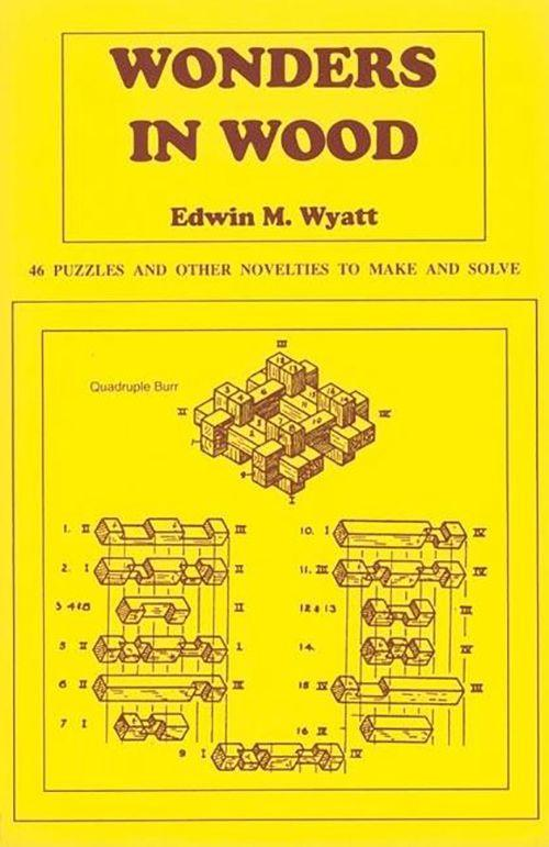 Wonders in Wood: 46 Puzzles and Other Novelties to Make and Solve als Taschenbuch
