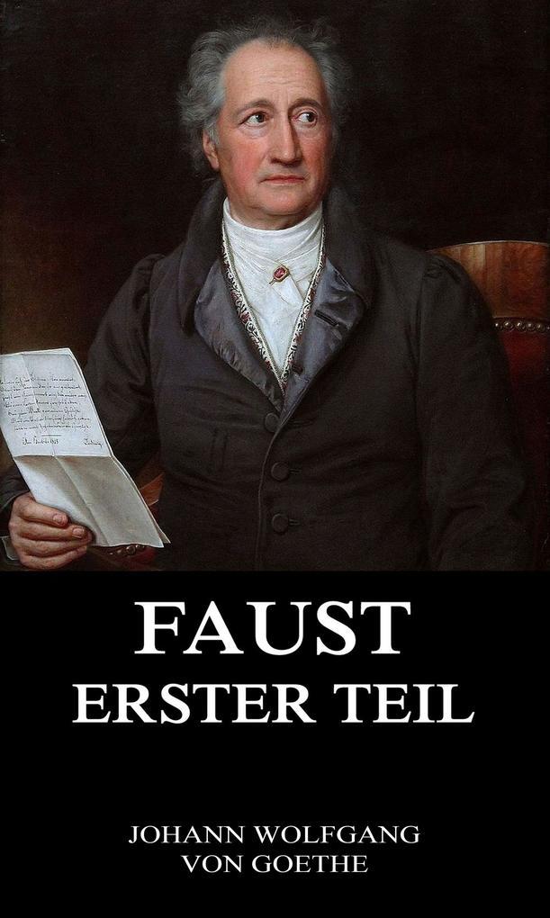 Faust, der Tragödie erster Teil als eBook