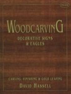 Woodcarving: Decorative Signs & Eagles als Taschenbuch