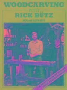 Woodcarving with Rick Butz als Taschenbuch