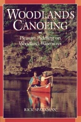 Woodlands Canoeing als Taschenbuch