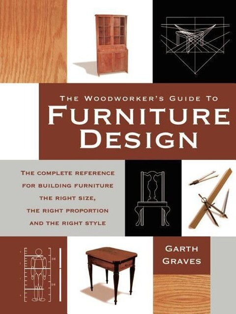 Woodworkers Guide to Furniture Design als Taschenbuch