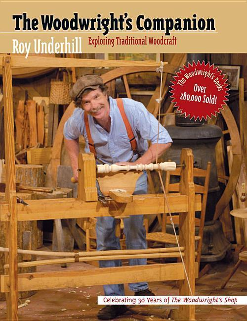 Woodwright's Companion: Exploring Traditional Woodcraft als Taschenbuch