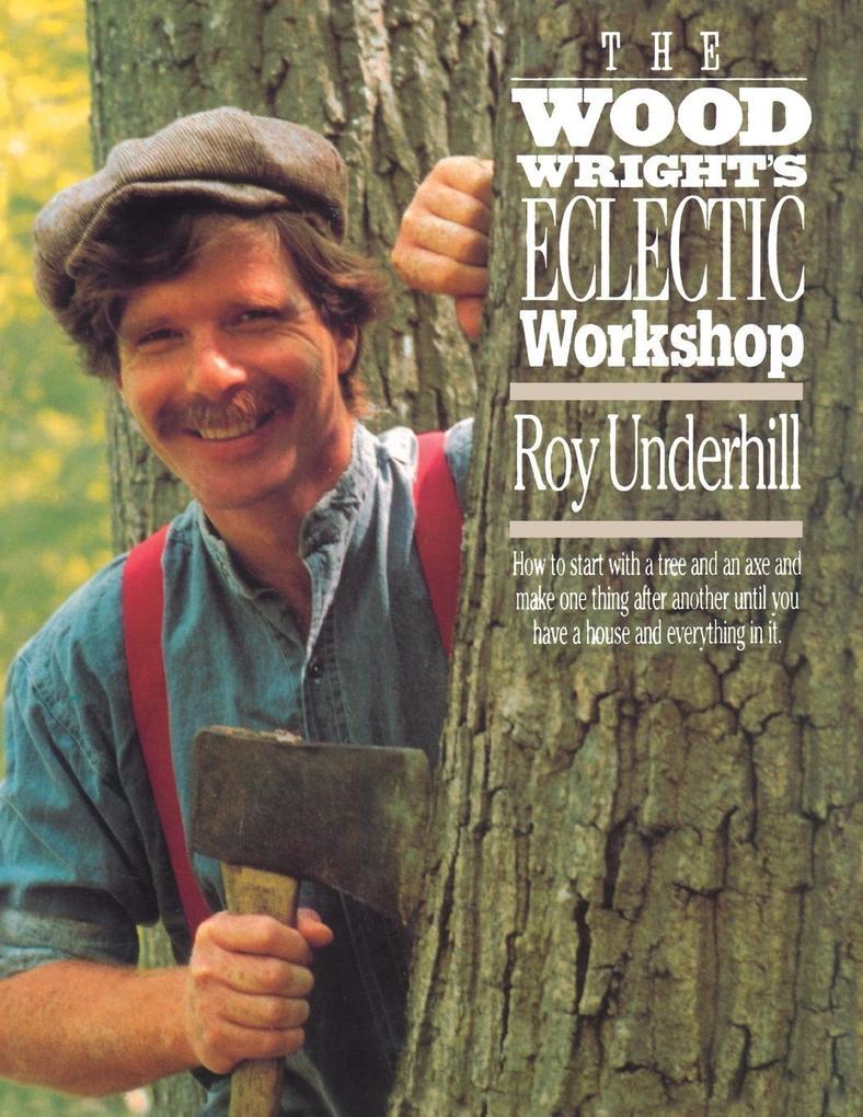 Woodwright's Eclectic Workshop als Taschenbuch