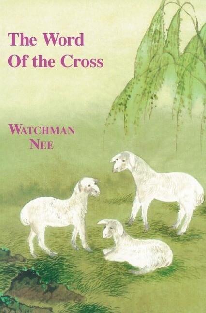 The Word of the Cross als Taschenbuch