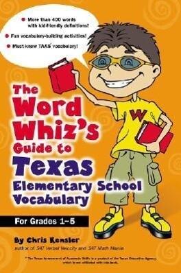 The Word Whiz's Guide to Texas Elementary School Vocabulary als Taschenbuch