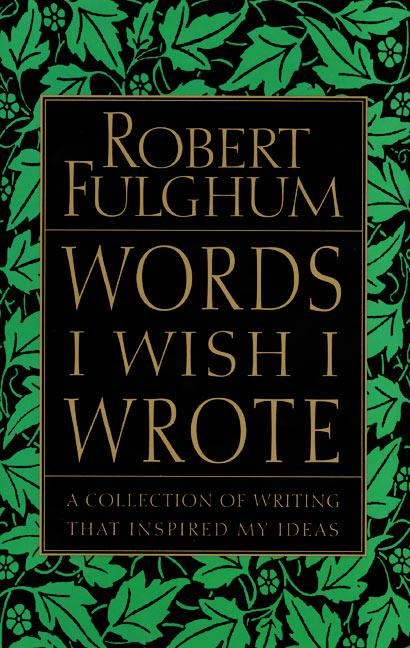 Words I Wish I Wrote: A Collection of Writing That Inspired My Ideas als Taschenbuch
