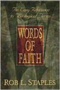 Words of Faith: An Easy Reference to Theological Terms als Taschenbuch