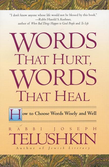 Words That Hurt, Words That Heal: How to Choose Words Wisely and Well als Taschenbuch