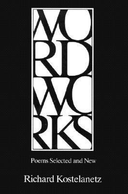 Wordworks: Poems Selected and New als Taschenbuch