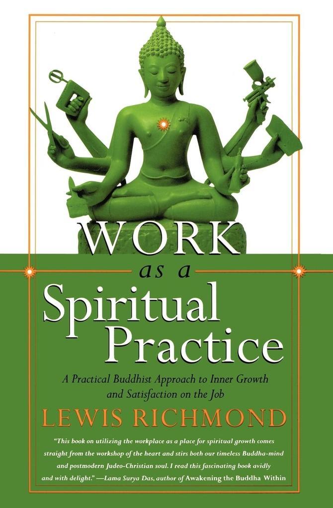 Work as a Spiritual Practice als Taschenbuch