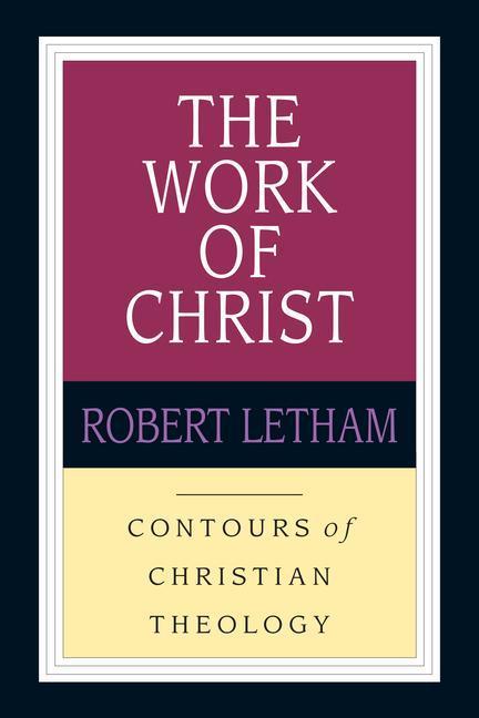 The Work of Christ: Constructing a Trinitarian Warfare Theodicy als Taschenbuch