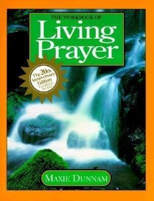 The Workbook of Living Prayer als Taschenbuch