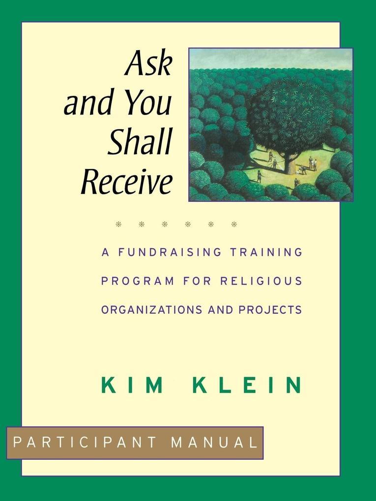 Ask Shall Receive Participant Manual als Taschenbuch