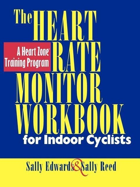 The Heart Rate Monitor for Indoor Cyclists als Taschenbuch