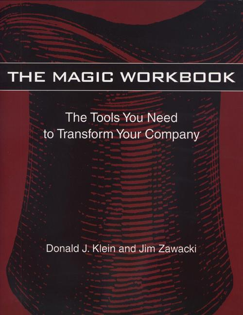 The Magic Workbook: The Rebirth of a Small Manufacturing Company als Taschenbuch