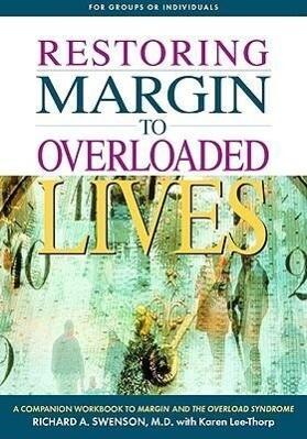 Restoring Margin to Overloaded Lives als Taschenbuch