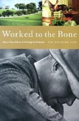 Worked to the Bone als Taschenbuch