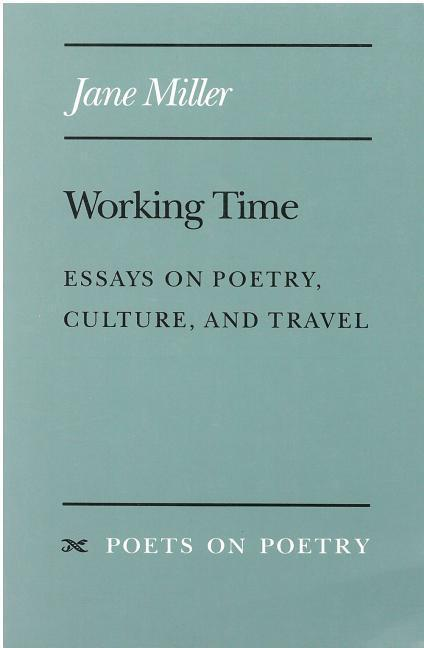 Working Time: Essays on Poetry, Culture, and Travel als Taschenbuch