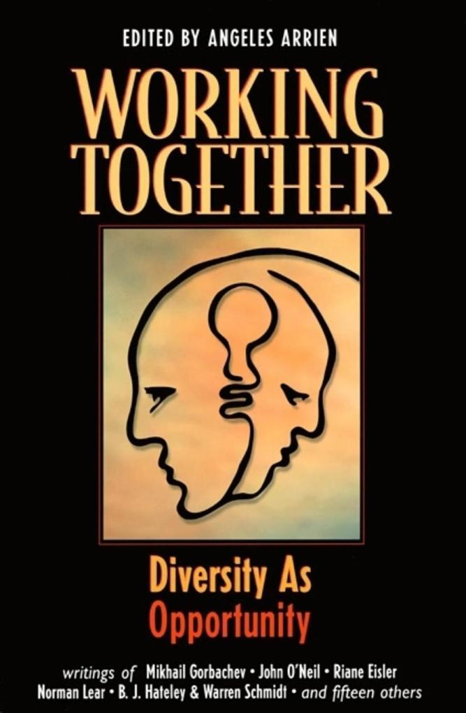 Working Together: Diversity as Opportunity als Taschenbuch
