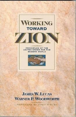Working Toward Zion: Principles of the United Order for the Modern World als Taschenbuch