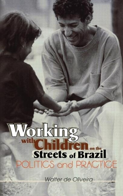 Working with Children on the Streets of Brazil als Buch