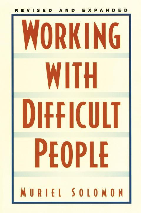 Working with Difficult People: Revised and Expanded als Taschenbuch