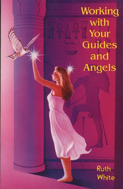 Working with Your Guides and Angels als Taschenbuch