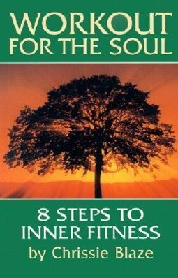 Workout for the Soul: Eight Steps to Inner Fitness als Taschenbuch