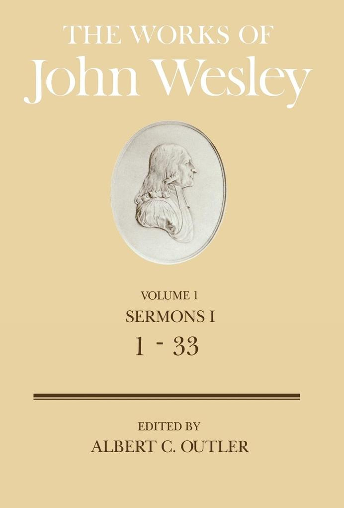 The Works of John Wesley Volume 1 als Buch