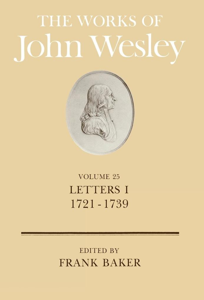 The Works of John Wesley Volume 25 als Buch